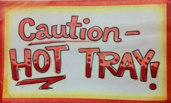 Caution hot tray