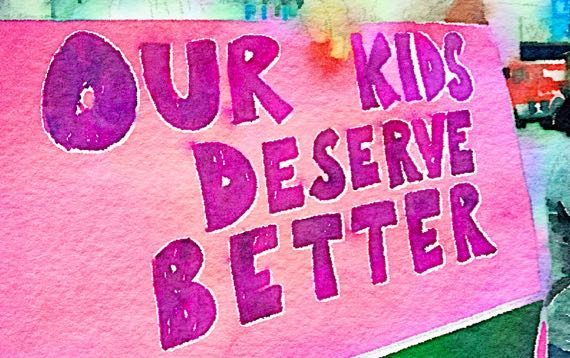 Our kids deserve better